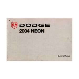2004 DODGE CHRYSLER NEON Owners Manual User Guide