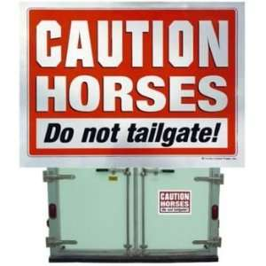 Caution Horses Sign for Trailer