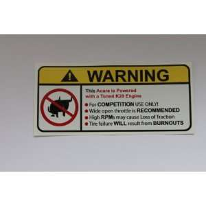 Acura Tuned K24 Engine No Bra, Warning decal, sticker