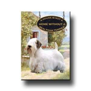 Sealyham Terrier A House Is Not A Home Fridge Magnet