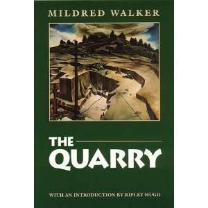 The Quarry [Paperback] Mildred Walker Books